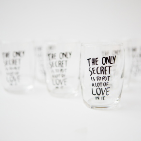 The only secret is to put a lot of Love in it