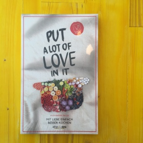 Put a lot of Love in it, Styria Verlag 2015